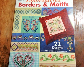 Embroidered Borders & Motifs 22 Designs By Carol Wilson Mansfield