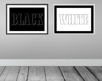 Digital download, instant download, printable art, Black White, art Print, Word Black, Word White, Poster, Wall art, Typographic Print, B&W