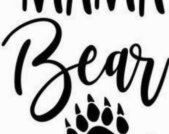 Momma Bear with Paw Print Vinyl