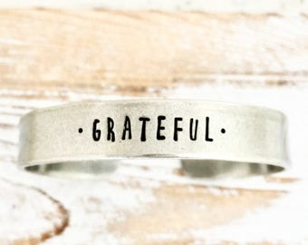 Grateful bracelet - Hand stamped jewelry, for mom wife grandma - Mothers Day - personalized gift for her - wide pewter cuff bracelet