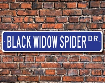 Black Widow Spider, Black Widow Spider Gift, Black Widow Spider Sign, Spider decor, spider expert,  Custom Street Sign, Quality Metal Sign