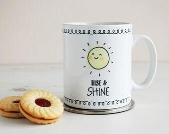 Fun Morning Person Mug - Rise And Shine - Ceramic Sunshine Mug