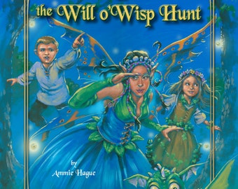 AUTOGRAPHED Princess Lolly and the Will o Wisp Hunt Childrens Fairy Tale Book