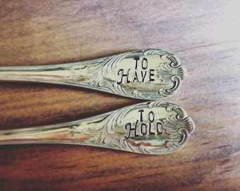 To Have To Hold, Wedding Forks, Hand Stamped, Vintage
