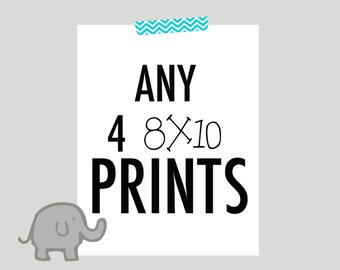 Any 4 8x10 prints, nursery art sale, choose your colors