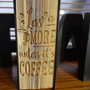 Less Is More Unless Itu0027s Coffee, Coffee Gift, Friend Gift, Coffee Book,