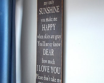 You Are My Sunshine Large Wood Sign