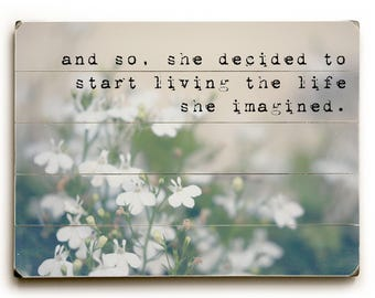 Inspirational Quote Wall Art, Wood Plank Sign, Literary Quote Wall Art, Inspirational Quote Sign, And So She Decided Floral Print, Wood Sign