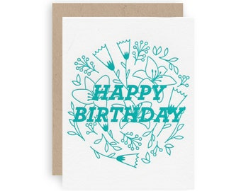 Bold Floral Happy Birthday - Letterpress Greeting Card