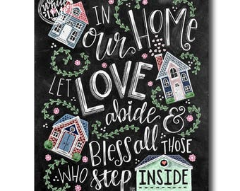 Home Sign, Family Sign, Home Decor, Chalk Art, Chalkboard Art, Modern Calligraphy, In Our Home Let Love Abide, Chalk Lettering