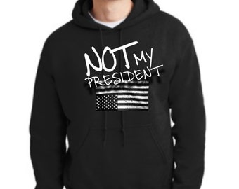 HIllary Clinton Anti Trump Flag America Distressed Not My President HOODIE