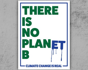 PRINTABLE Protest Poster - Earth Day March for Science // No Planet B // Climate Change is Real // People's Climate March