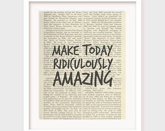 DIY Home Decor, Make Today Ridiculously Amazing, Motivational Quote, Inspirational Quote, Printable Decor, Instant Download