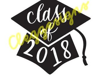Class of 2018 SVG Graduation SVG, Sign, Grad Digital Design, Instant Download, JPEG, Silhouette V3, Printable, Graduate Clipart, Scrapbook