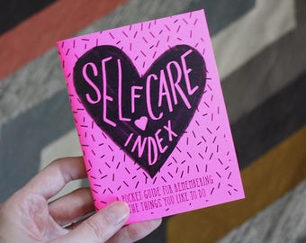 Self Care Index: A Pocket Guide for Remembering the Things You Like To Do