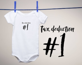 Tax Deduction #1  0-24m, Baby Announcement, Pregnancy Announcement, New Baby, First Baby, Gift for Accountant, CPA, Accounting, Math