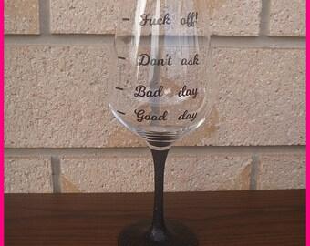 Bad Day Wine Glass