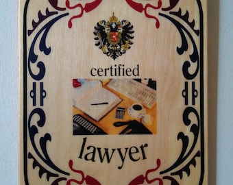 Wood Plaque certified Lawyer - Certified Lawyer home decor
