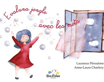 "Children's book ""Evaluna juggling with the words"""