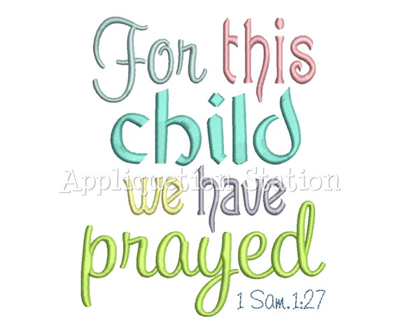 Machine Embroidery Design For This Boy We Prayed