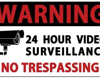 Warning 24 Hour Video Surveillance No Trespassing Sign. 8.5x5.5 Plastic.