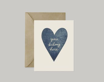 You Belong Here - Hand Stamped Card