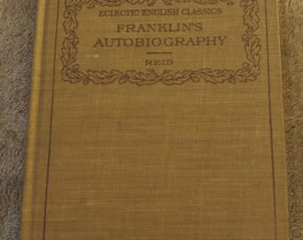 Eclectic English Classics: Franklin's Autobiography
