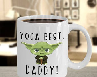 yoda mug, star wars mug, yoda coffee mug, funny yoda mug,  yoda best dad mug, mug father daughter, mug daughter dad, mug father son