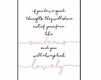 Roald Dahl 'if you have good thoughts' sunbeams Print