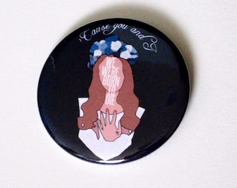 Lana Del Rey Pinback Button | Song Lyrics | Badge | Born To Die | Magnet | Music | Paradise | Video Games
