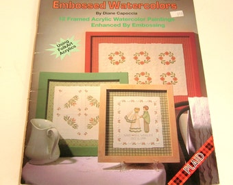 Embossed Watercolors By Diane Capoccia Painting Pattern Book
