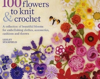100 Flower Motif Crochet & Knit Pattern Craft E-Book,beautiful blooms for embellishing clothes,accessories,japanese book,PDF Pattern Instant
