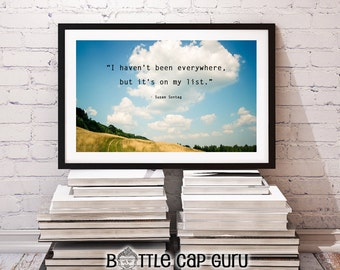 I Havent Been Everywhere But It's On My List / Inspirational Travel Poster Quote Print Photography / Printable Wall Decor / INSTANT DOWNLOAD