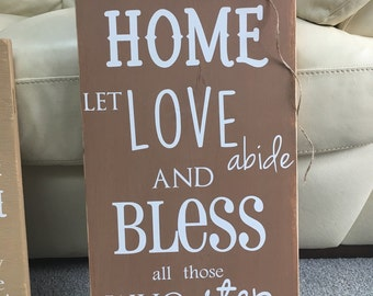 In our home let love abide sign, wood, rustic sign for house, sign with embellishment
