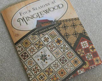 CLEARANCE Pattern Book: Four Seasons of Minglewood By Debbie Roberts Christmas quilt pattern blocks