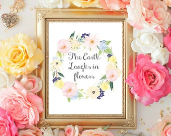 Printable quote, Ralph Waldo Emerson, Inspirational Quote, Home Wall Decor, The Earth Laughs in Flowers, 8x10 INSTANT DOWNLOAD