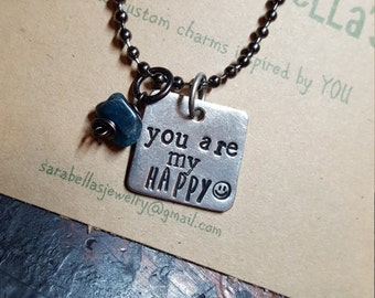 You are my happy necklace