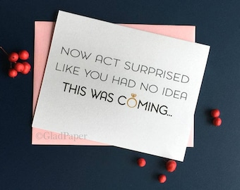 Now Act Surprised Like You Had No Idea This Was Coming bridesmaid card, Funny bridesmaid proposal card, Funny bridal party card, MOH,  Gold