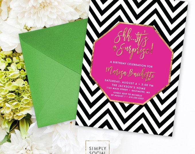Chevron Surprise Birthday Party Invitation - Faux Gold Foil Classy Hot Pink Black and White Chevron Modern Calligraphy Invite Printable