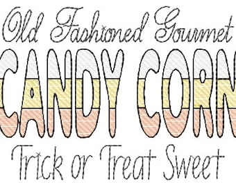 Old Fashioned Candy Corn Trick or Treat Sweet Sign Sampler Machine Embroidery Design 5x7