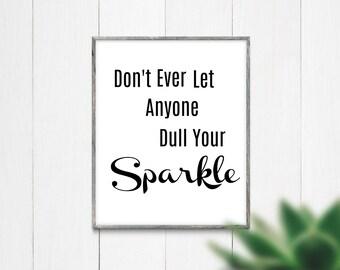 Sparkle Printable/Instant Download/Printable Art/Motivational Quotes/Printable Wall Art/Printable Poster/8x10 Digital Print/Digital Prints