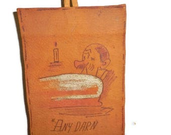 Vintage Souvenir Leather Wall Hanging   Funny Saying On Piece Of Leather