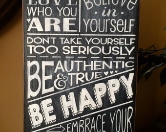 Be You Tiful Wooden Primitive Chalkboard Sign