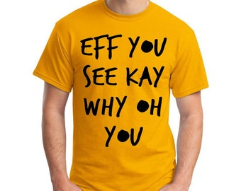 Eff You T-Shirt
