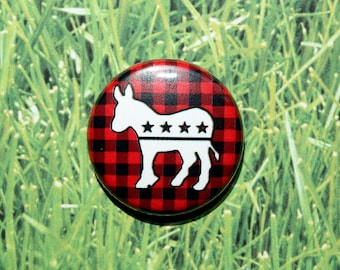 Democrat Democratic Donkey politics political- One Inch Pinback Button Magnet
