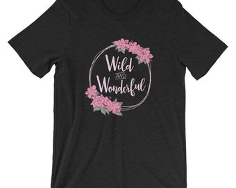 Wild and Wonderful WV Floral Shirt / WV State Shirt / Rhododendron Flower