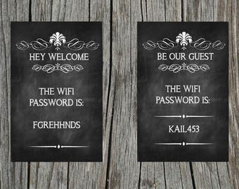 Welcome to our home the wifi password is sign .....