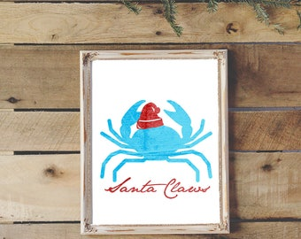 Santa Claws Print - Christmas Print | Printable Art | Christmas Decor | Digital Download | Beach Art | Crab