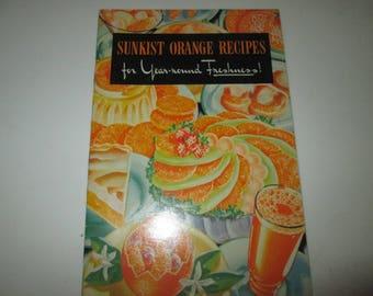 Sunkist Orange Recipes for your year-round freshness 1940