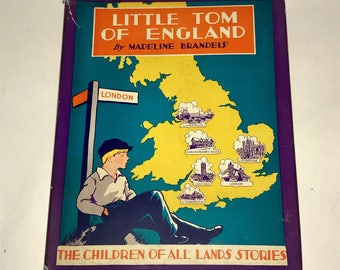 Vintage 1930s Childrens Book Little Tom of England with Dust Jacket